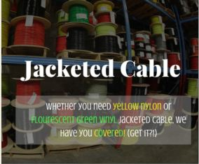Jacketed Cable
